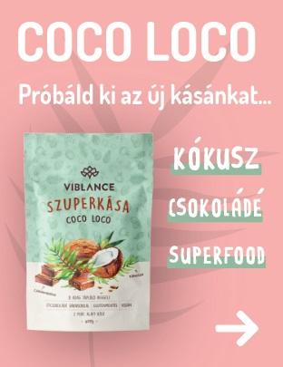 Viblance coco loco - Uj zabkása - próbáld ki legőrültebb kásánkat